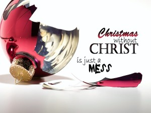 christmas-without-christ-is-just-a-mess